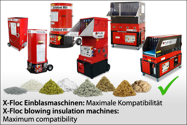 X-Floc Einblasmaschinen/blowing insulation machines: Maximale Kompatibilität/Maximum compatibility
