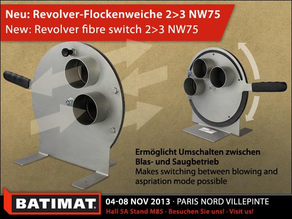 Revolver-Flockenweiche/revolver fibre switch 2>3 NW75
